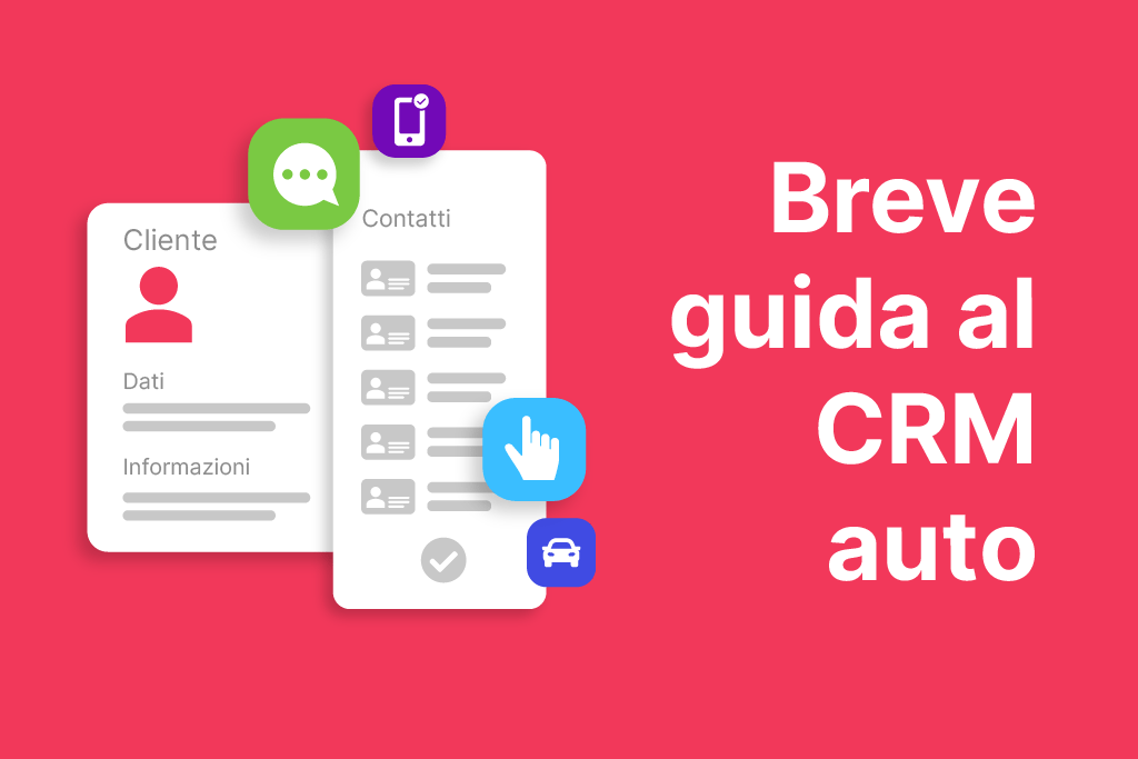 Lead generation o lead management? Breve guida al CRM auto